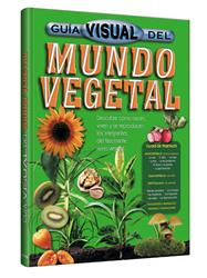 Guía Visual del MUNDO VEGETAL
